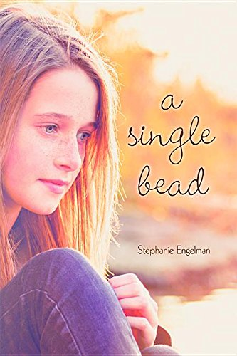 Book Review: A Single Bead by Stephanie Engelman