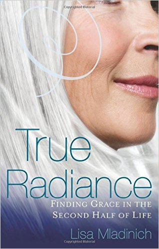 Book Review: True Radiance by Lisa Mladinich