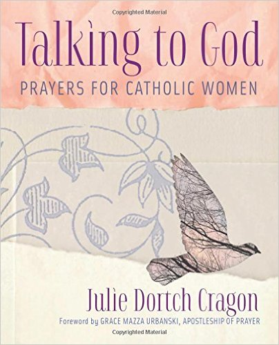 Talking to God by Julie Cragon