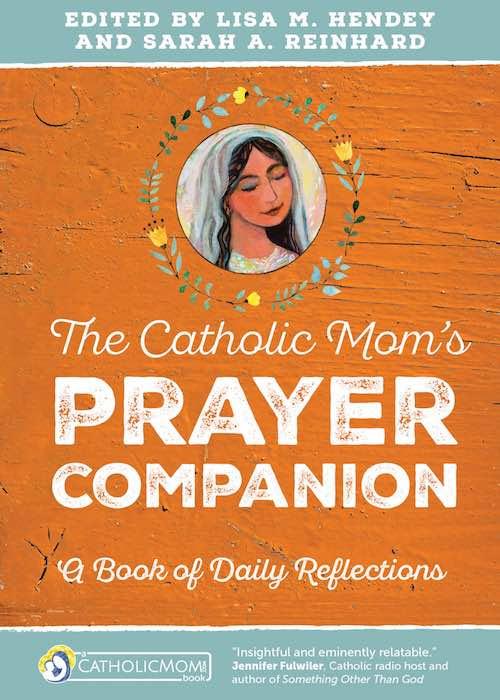 Book Review: The Catholic Mom's Prayer Companion